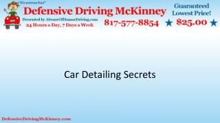 Car detailing secrets