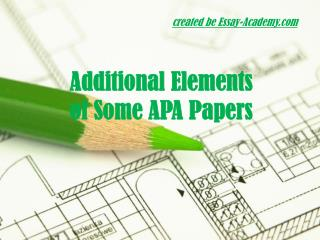 Additional Elements of some APA papers