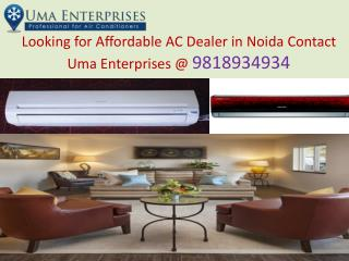Looking for Affordable AC Dealer in Noida Contact Uma Enterprises