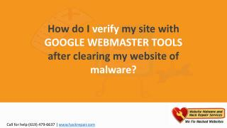 How do I verify my site with Google Webmaster Tools after clearing my website of malware?