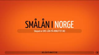 Sm�l�n & L�n p� minuttet i Norge