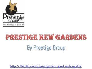 Prestige Kew Gardens New Project Marathahalli Bangalore