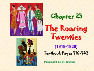 Chapter 25 The Roaring Twenties 1919-1929 Textbook Pages 716-743