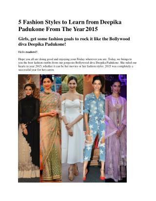 5 Fashion Styles to Learn from Deepika Padukone From Year 2015
