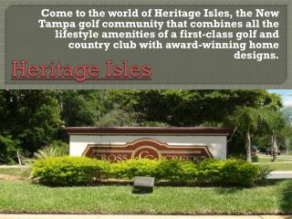 Homes For Sale in Heritage Isles