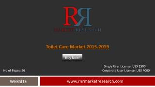 Toilet Care Market 2015 – 2019: Worldwide Forecasts Report