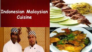 Indonesian Malaysian Cuisine
