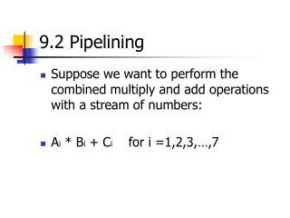 9.2 Pipelining