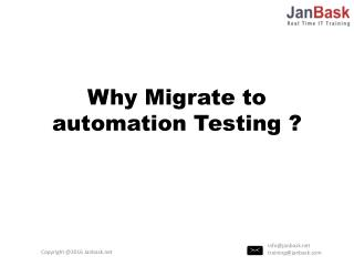 Why Migrate to automation Testing ?
