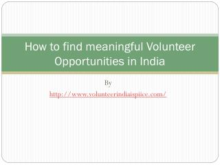 How to find meaningful Volunteer Opportunities in India