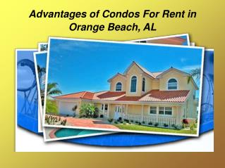 Features of Condos For Rent in Orange Beach, AL