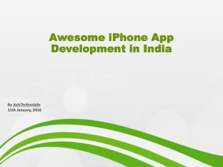 Awesome iPhone app Development in India | AxisTechnolabs