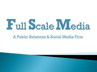 Public relation Services by Full Scale Media