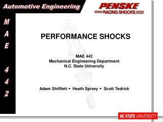 MAE 442 Mechanical Engineering Department N.C. State University