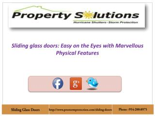 Sliding glass doors: Marvellous Looking with Physical Feat
