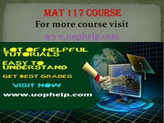 MAT 117 Instant Education/uophelp