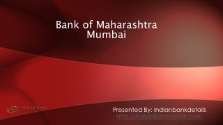 SWIFT code for Bank of Maharashtra in Mumbai.