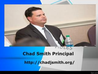 Chad Smith Principal Orange County | Documents, Info and Presentations