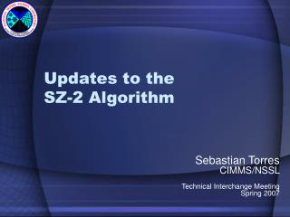 Updates to the  SZ-2 Algorithm