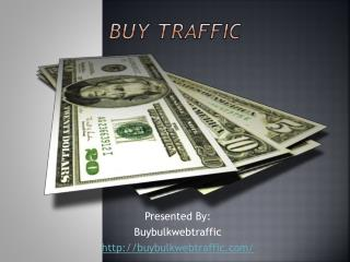 Everything You Need To Know About Buy Traffic