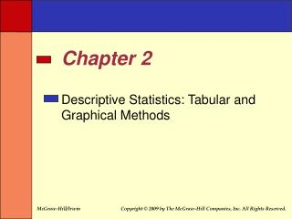 Descriptive Statistics: Tabular and Graphical Methods