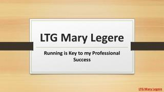LTG Mary Legere - Running is Key to my Professional Success