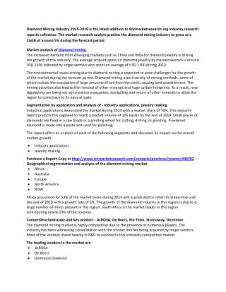 Diamond Mining Industry Research Report 2014 � 2019