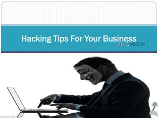 Hacking Tips For Your Business