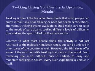 Trekking Expeditions You Can Try In Upcoming Months