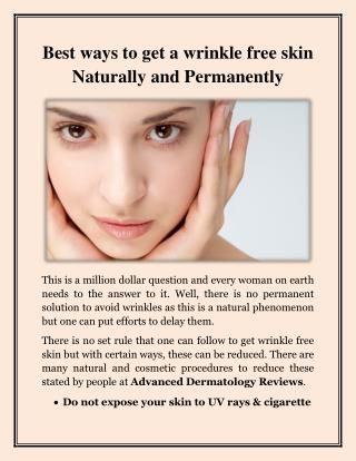 Advanced Dermatology Reviews - Get a wrinkle free skin Naturally and Permanently