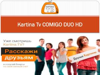Kartina Tv COMIGO DUO HD