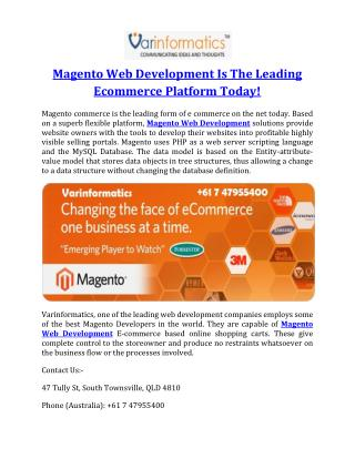 Magento Web Development Is The Leading Ecommerce Platform Today!