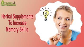 Herbal Supplements To Increase Memory Skills In Children And Adults