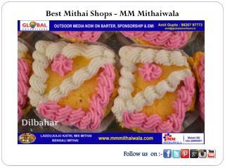 Best Mithai Shops - MM Mithaiwala