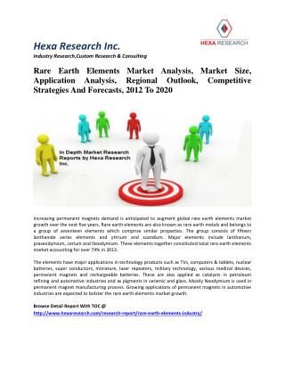 Rare Earth Elements Market Size, Analysis, Competitive Strategies And Forecasts, 2012 To 2020