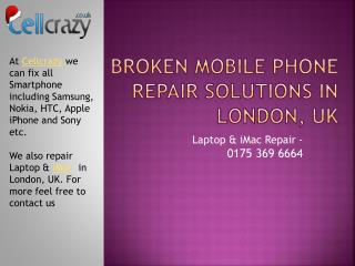 Cell Phone and Macbook AIR LCD Repair UK