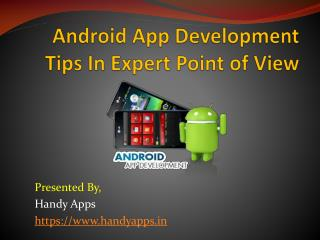 Android App Development Tips In Expert Point Of View