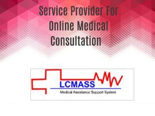 Service Provider For Online Medical Consultation