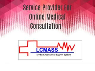 Service Provider For Online Medical Consultation
