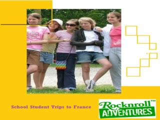 School Student Trip To France