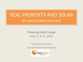 REAL PROPERTY AND SOLAR An overlooked element