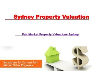 Fair Market Property Valuations Sydney