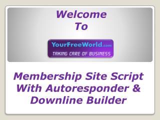 Membership Site Script With Autoresponder & Downline Builder