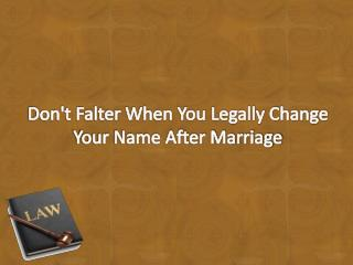 Don't Falter When You Legally Change Your Name After Marriage | HitchSwitch