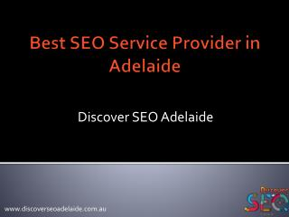 Best SEO Service Provider in Adelaide -Discover SEO Adelaide
