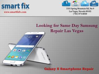Samsung Repair Las Vegas - Smart Fix