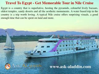 Travel To Egypt - Get Memorable Tour in Nile Cruise