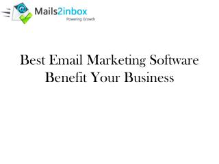 Best Email Marketing Software Benefit Your Business