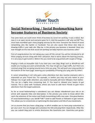 Social Networking / Social Bookmarking have become features of Business Society