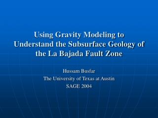 Using Gravity Modeling to Understand the Subsurface Geology of the La Bajada Fault Zone